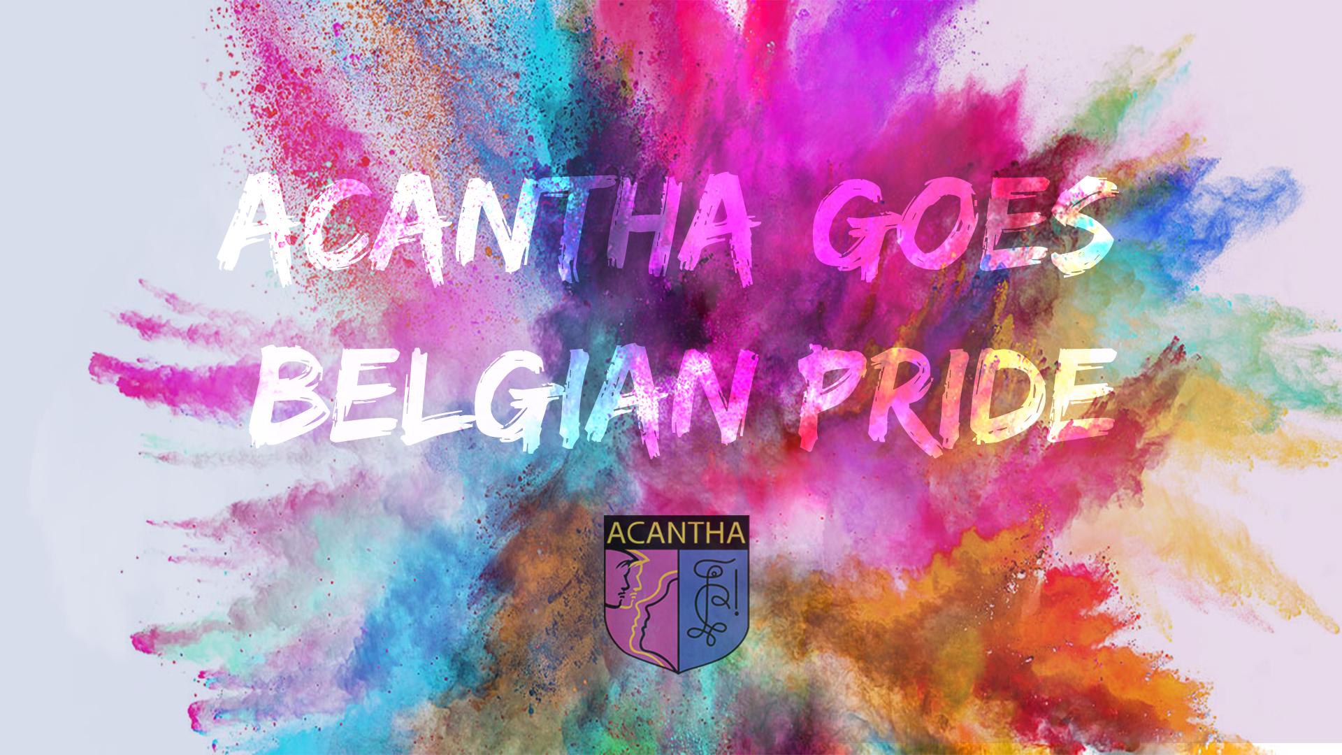 Acantha goes Belgian Pride