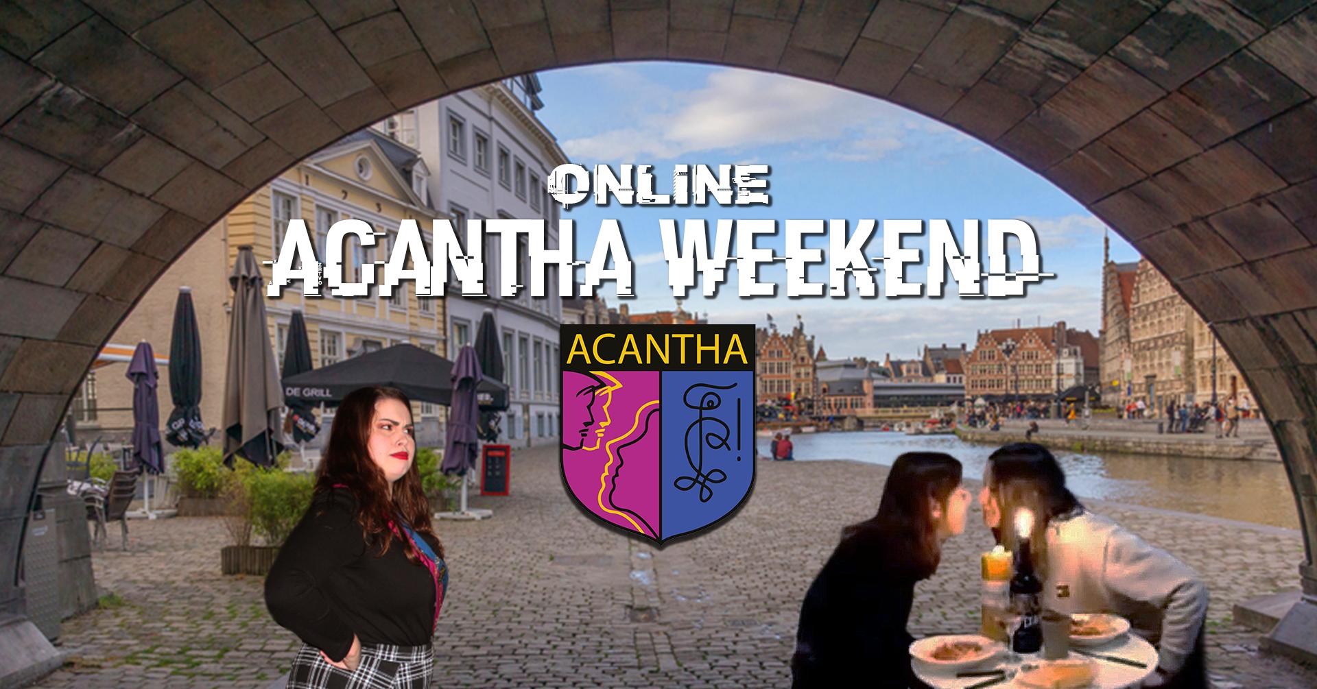 Acanthaweekend Online Gent