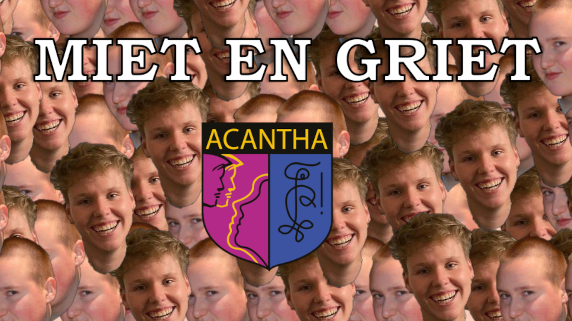 Miet & Griet Acantha jaar 18