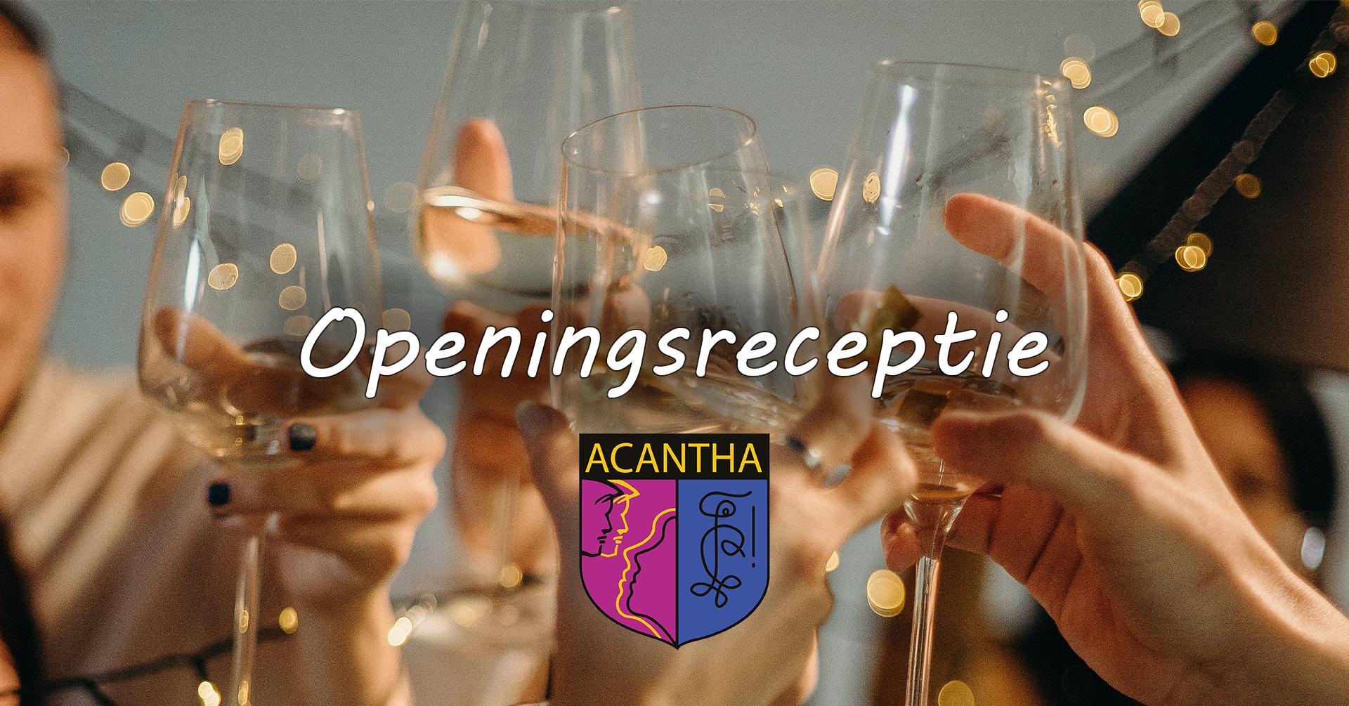 Openingsreceptie Acantha jaar 18